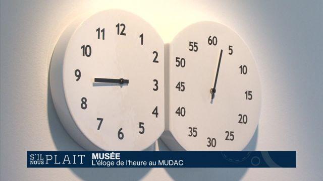 Le MUDAC fait l'éloge de l'heure