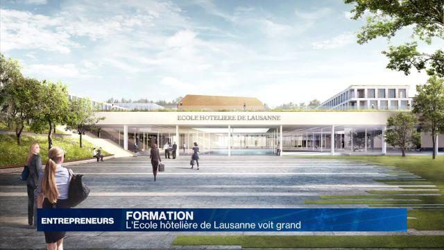 L'Ecole hôtelière de Lausanne voit grand