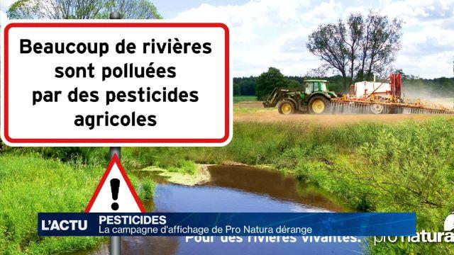 La campagne de Pro Natura sur les pesticides dérange