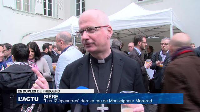 Les 12 épeautres, dernier cru de Monseigneur Morerod
