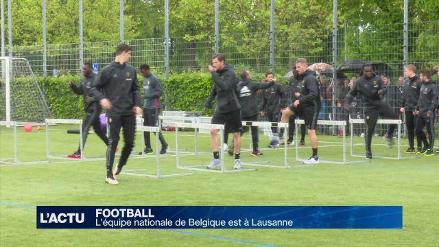Football : L'équipe nationale de Belgique est à Lausanne