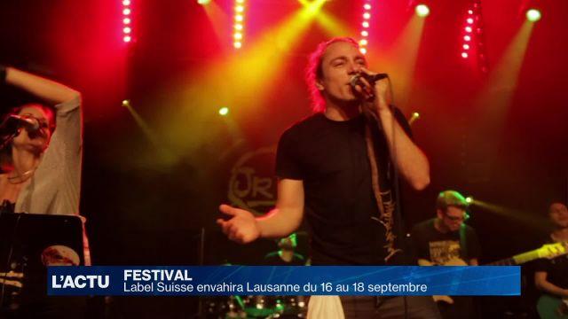 Label Suisse envahira Lausanne du 16 au 18 septembre 2016