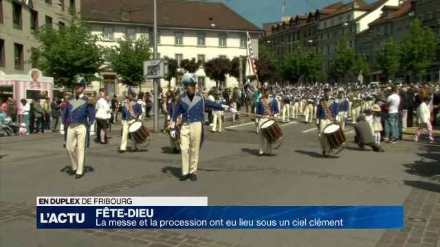 La Fête Dieu s'est déroulée à Fribourg sous un ciel clément