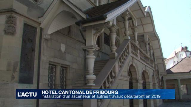Hôtel cantonal FR : ascenseur et autres travaux dès 2019