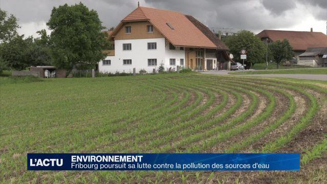 Fribourg poursuit sa lutte contre la pollution des sources