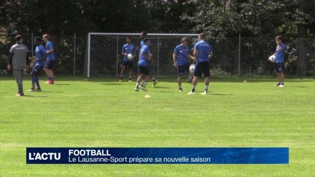 Le FC Lausanne-Sport prépare sa nouvelle saison