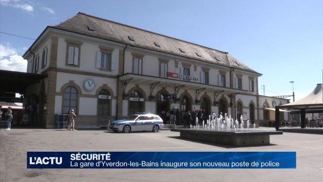 La gare d'Yverdon-les-Bains inaugure son poste de police
