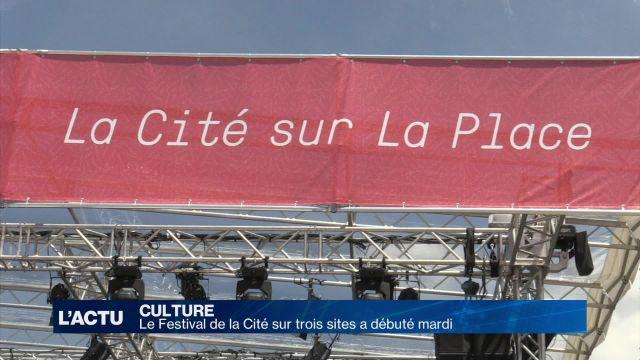Le Festival de la Cité sur trois sites a débuté ce mardi