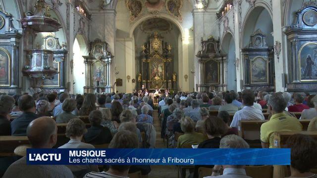 Les chants sacrés à l'honneur à Fribourg