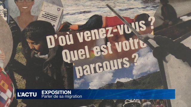 Une exposition pour parler de sa migration