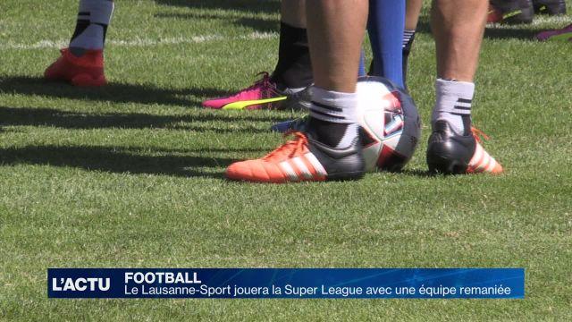 Super League: une équipe remaniée pour le Lausanne-Sport