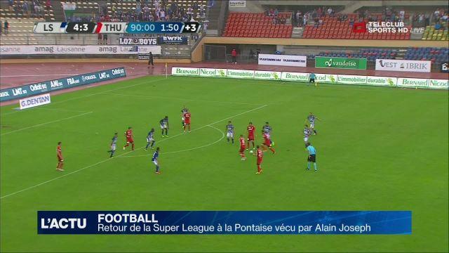 Retour de la Super League à la Pontaise vu par Alain Joseph