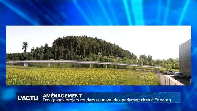 Grand Conseil FR: grands projets routiers au menu des élus