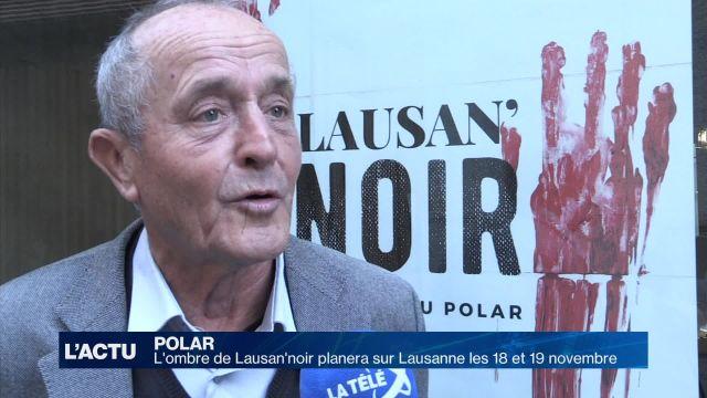 L'ombre de Lausan'noir planera sur Lausanne