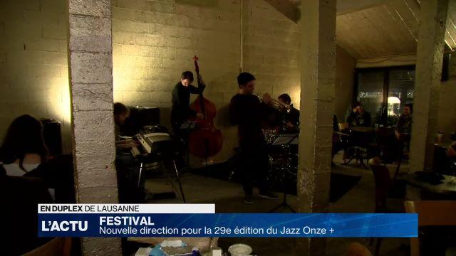 Nouvelle direction pour le festival Jazz Onze Plus
