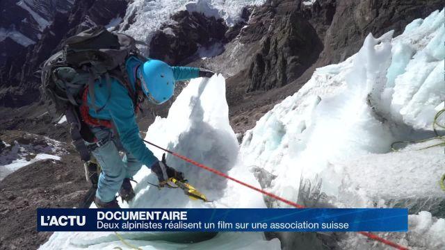 Deux alpinistes réalisent un film sur une association suisse