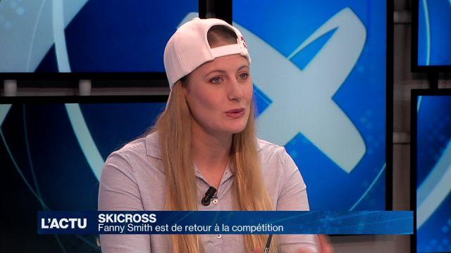 Skicross : Fanny Smith est de retour à la compétition