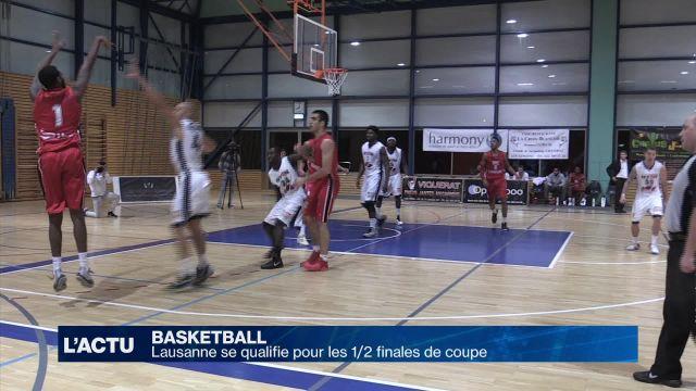 Basket : Lausanne se qualifie pour les 1/2 finale de coupe