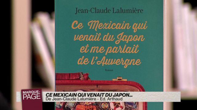 Ce Mexicain qui venait du Japon et me parlait de l'Auvergne