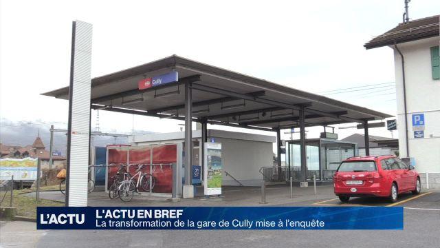 La transformation de la gare à Cully mise à l'enquête