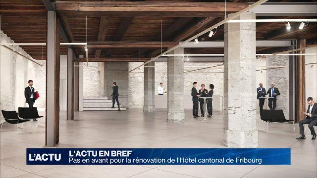 Avancée pour la rénovation de l'Hôtel cantonal de Fribourg
