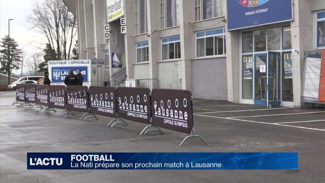 Football : La Nati prépare son prochain match à Lausanne