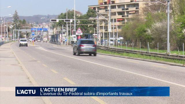 L'avenue du Tir-Fédéral subira d'importants travaux