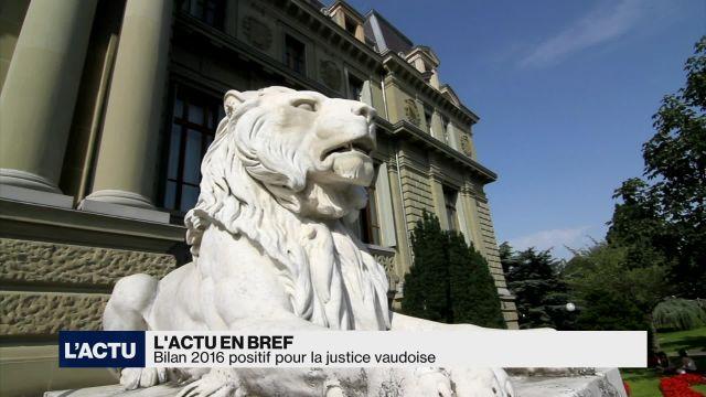 Bilan 2016 positif pour la justice vaudoise
