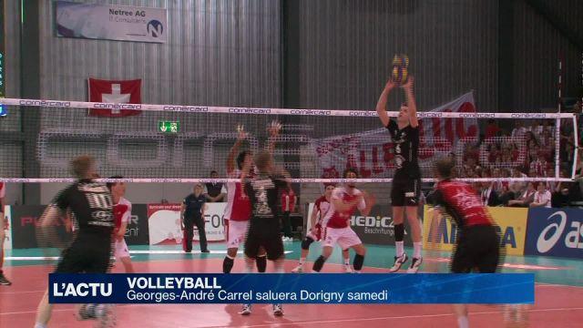 Volley : Georges-André Carrel saluera Dorigny samedi