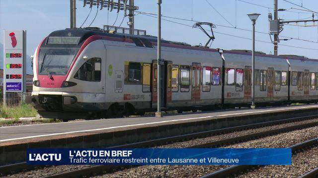 Trafic ferroviaire restreint entre Lausanne et Villeneuve