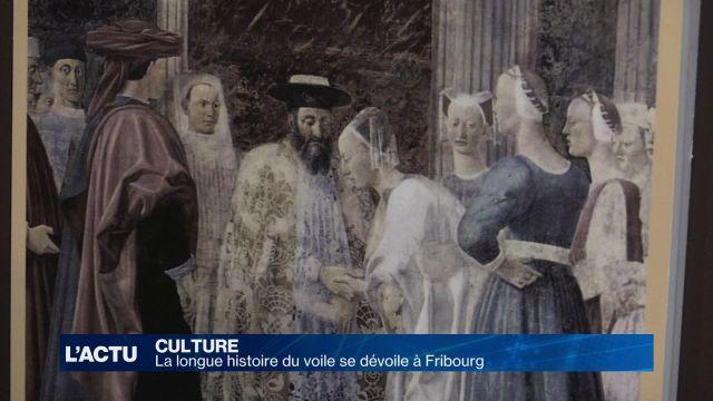 La longue histoire du voile se dévoile à Fribourg