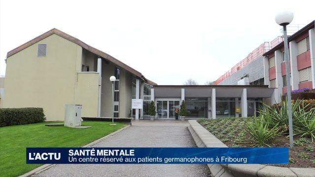 Un centre de santé mentale 100% germanophone à Fribourg