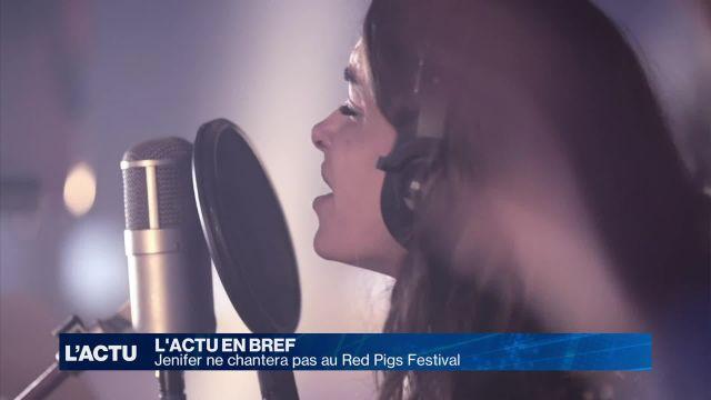 Jenifer ne chantera pas au Red Pigs Festival