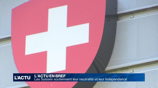 Les Suisses soutiennent leur neutralité et leur indépendance