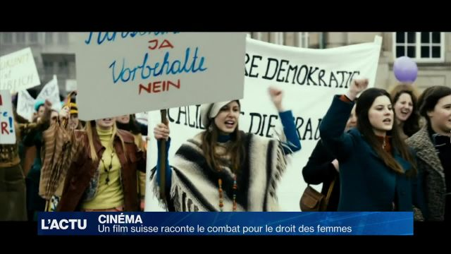 Un film suisse raconte le combat pour le droit des femmes