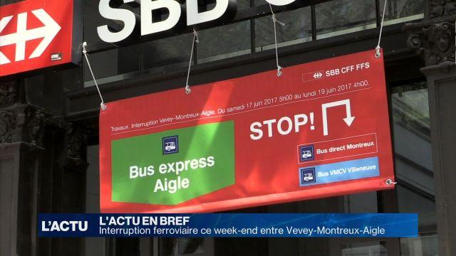 Interruption ferroviaire ce week-end entre Vevey et Aigle