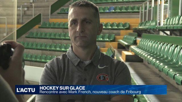 Rencontre avec Mark French, nouveau coach de Fribourg