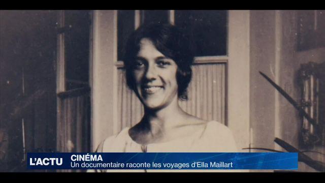 Un documentaire raconte les voyages d'Ella Maillart