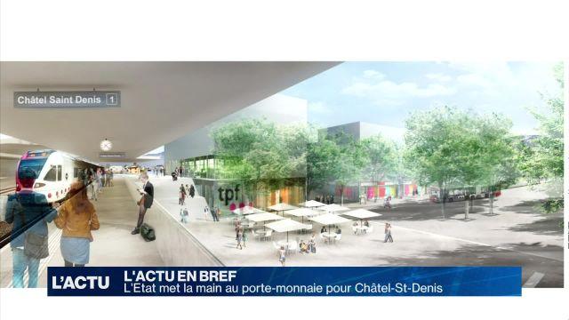 L'Etat met la main au porte-monnaie pour Châtel-St-Denis