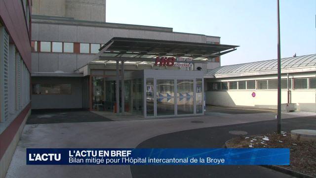 Bilan mitigé pour l'Hôpital intercantonal de la Broye