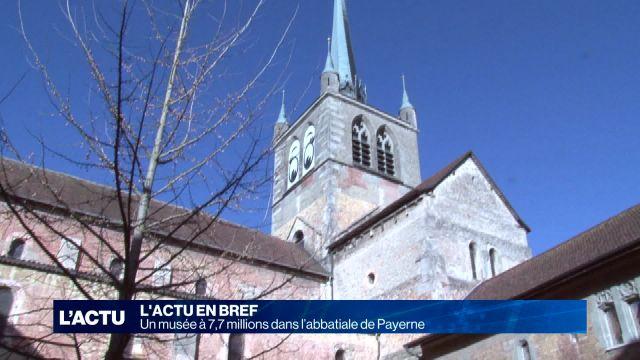 Un musée à 7,7 millions dans l'abbatiale de Payerne