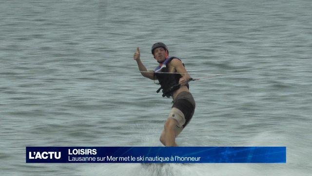 Lausanne sur Mer met le ski nautique à l'honneur