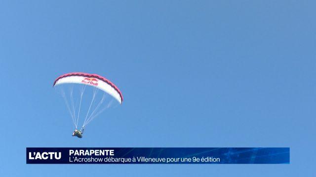 Parapente : L'Acroshow débarque à Villeneuve pour la 9e fois