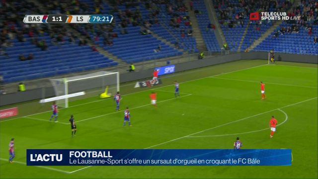 Le LS s'offre un sursaut d'orgueil en croquant le FC Bâle