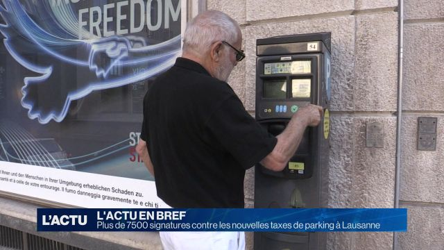 7500 signatures contre les taxes de parking à Lausanne