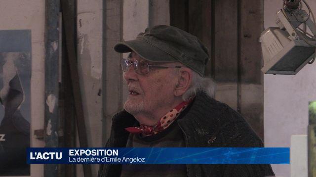 La dernière exposition d'Emile Angeloz