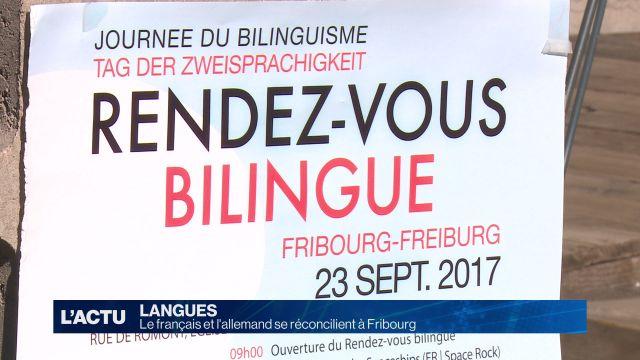 Le français et l'allemand se réconcilient à Fribourg (P.2)