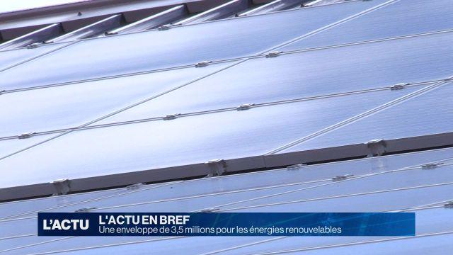 3,5 millions de francs pour les énergies renouvelables