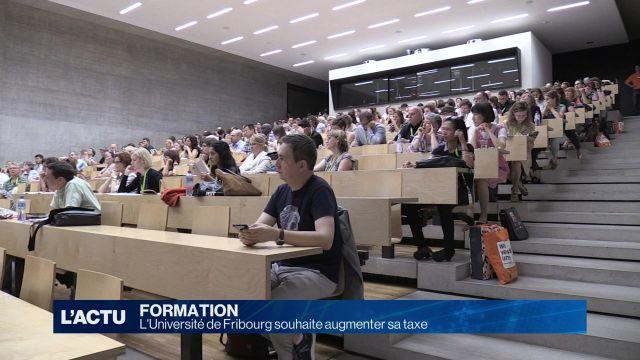 L'Université de Fribourg souhaite augmenté sa taxe