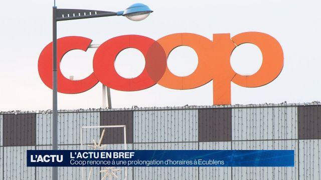 Coop renonce à une prolongation d'horaires à Ecublens